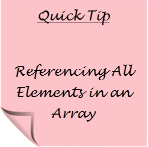Referencing All Elements in an Array