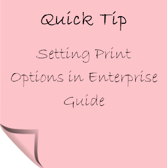 Setting Print Options in Enterprise Guide