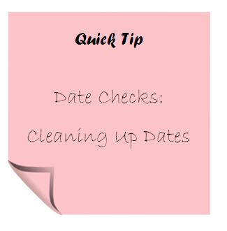 Quick Tip : Date Checks