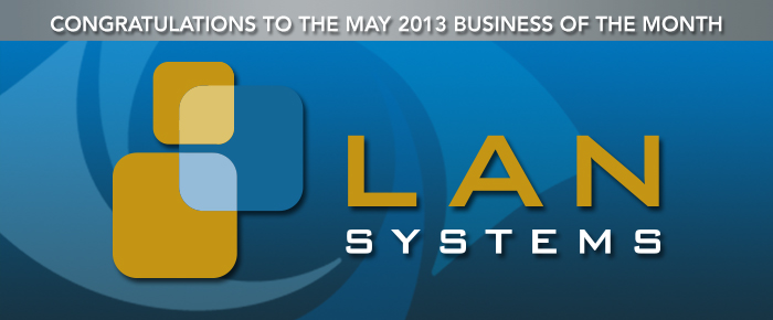 LAN Systems Business of the Month