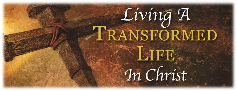 Transformed Life