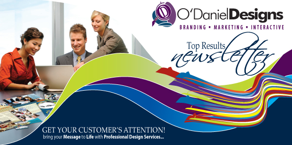 O'DanielDesigns Top Results Newsletter
