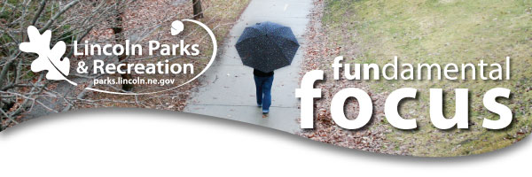 Lincoln Parks & Recreation FUNdamental FOCUS Newsletter Banner