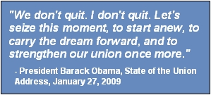 We don't quit. Let's seize the moment to start anew.-Pres. Barack Obama