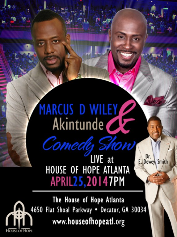 The House of Hope (The Greater Travelers Rest Baptist Church) Will Host  Comedy Show, April 25, 2014!