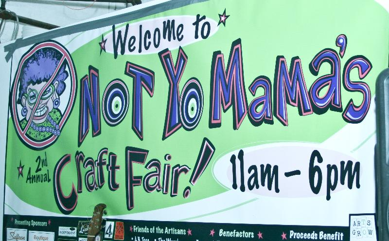 Not Yo Mama's Craft Fair
