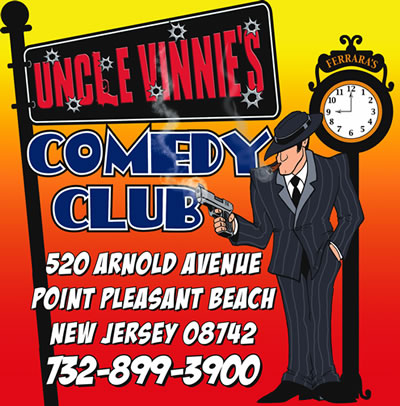 Click here for Uncle Vinnies Comedy Club