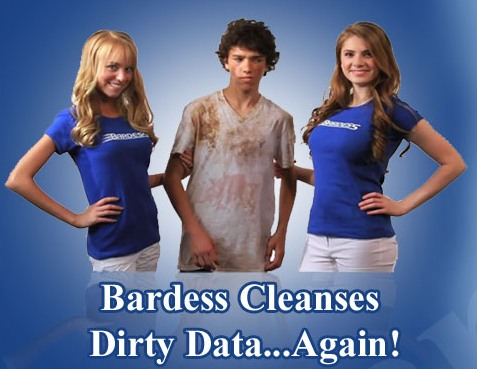 Bardess Cleanses Dirty Data