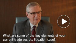 Keith Broady discusses key elements of current trade secret litigation case in this ReelLawyers video.