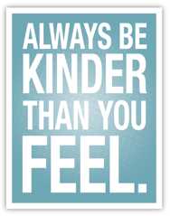 Kinder Quote Image