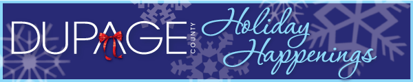 Holiday Happenings in DuPage