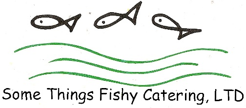 Some Things Fishy catering