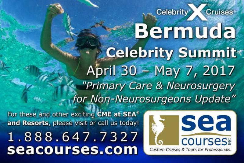 Bermuda CME at SEA April 30 - May 7_ 2017 Neurosurgery Primary Care