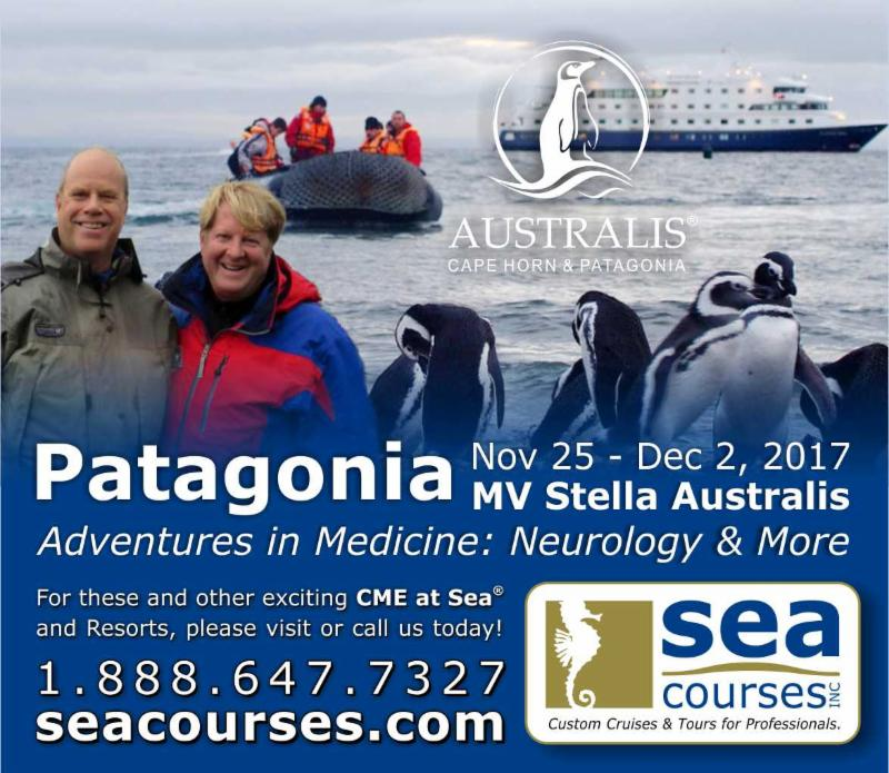 Join Sea Courses CME at Sea as we explore the pristine Patagonia Nov. 25-Dec. 2_ 2017 - Adventures in Medicine_ Neurology _ More