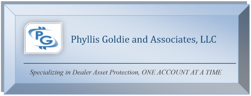 Phyllis Goldie and Associates_ Specializing in Dealer Asset Protection_ ONE ACCOUNT AT  TIME