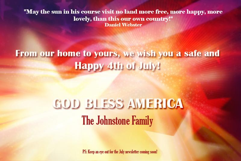 Happy 4th from The Johnstone Family