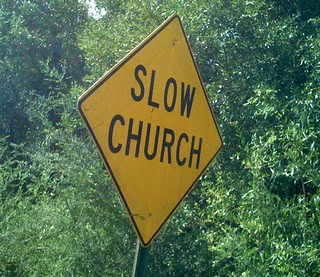 slow church sign