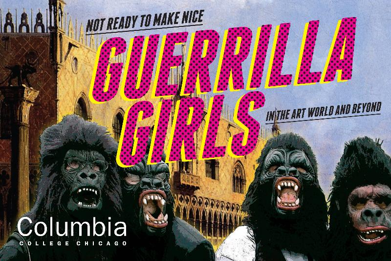 Guerrilla Girls Columbia College Exhibition