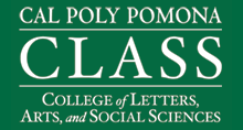 Cal Poly Pomona - CLASS - College of Letters_ Arts_ and Social Sciences