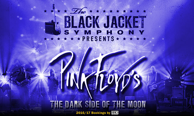 SRO Now booking Black Jacket Symphony_s _Dark Side Of The Moon_
