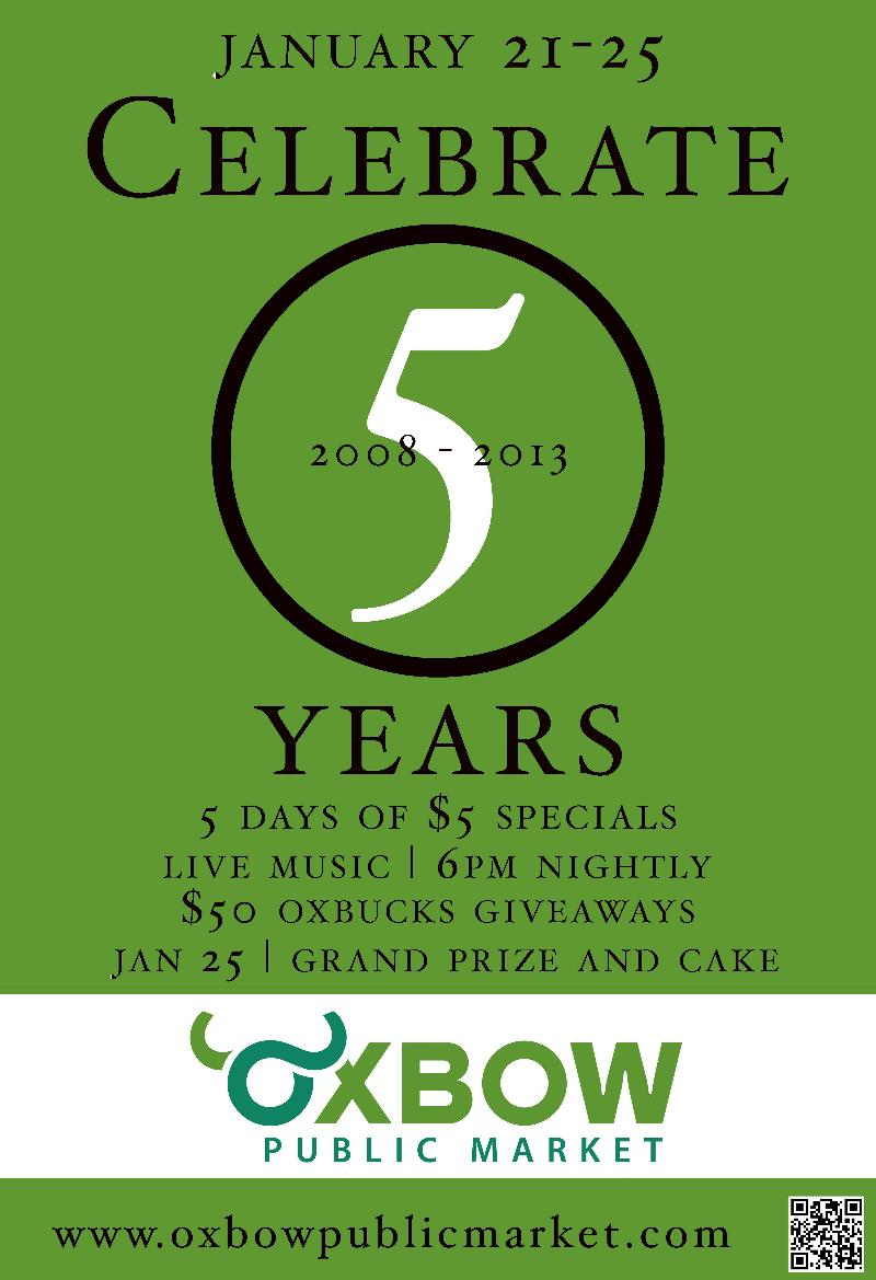 Oxbow Fifth Anniversary Celebration