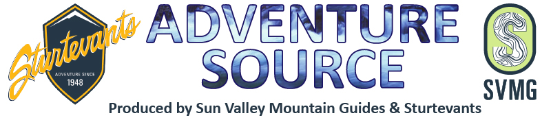 Adventure Source newsletter by Sturtevants and Sun Valley Mountain Guides