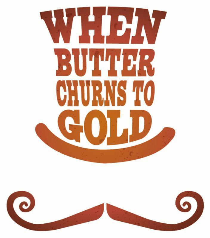 When Butter Churns to Gold logo