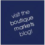 Boutique Markets Blog Button
