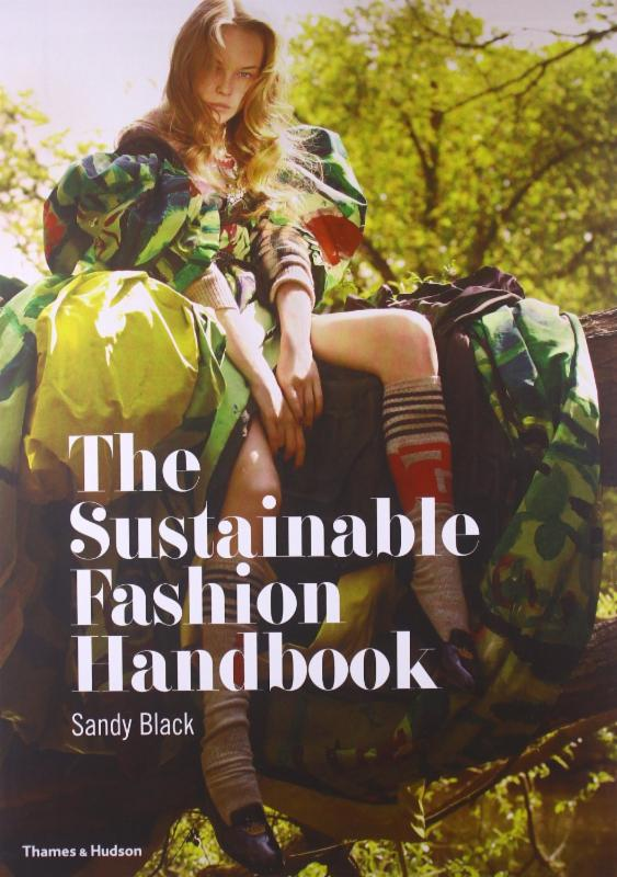 Sustainable Fashion Handbook