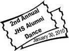 Tickets for 2010 JHS Alumni Dance