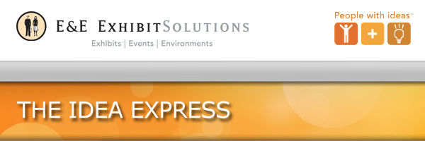 E&E Exhibit Solutions Idea Express Newsletter header