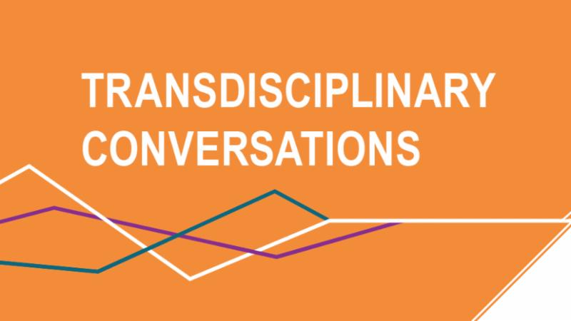 Transdisciplinary Conversations