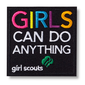 Girls Can Do Anything Patch