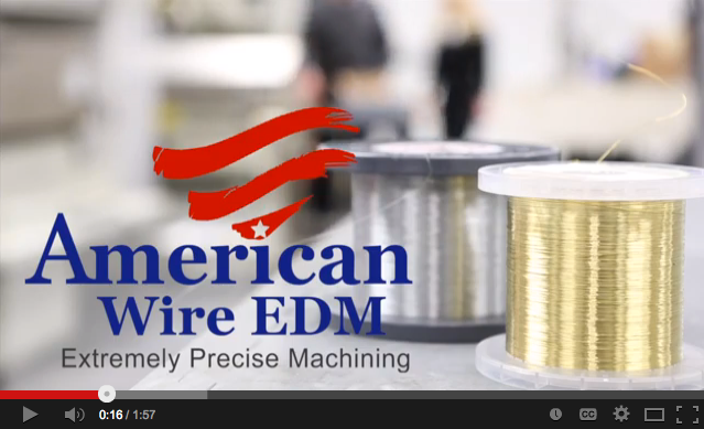 Learn More about American Wire EDM. Watch our video.