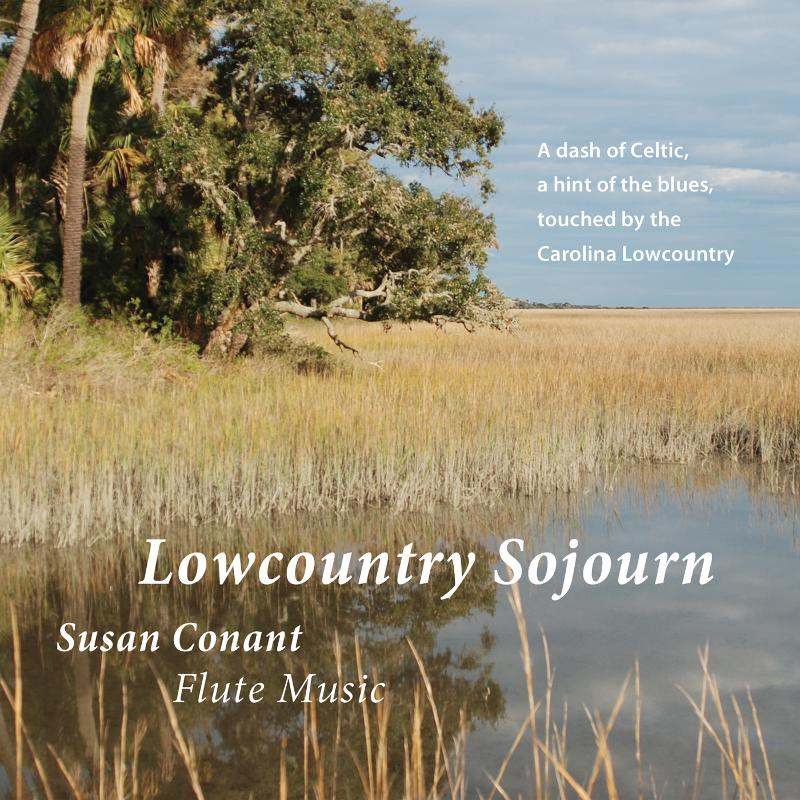 Lowcountry Sojourn, Flute Music that fuses classical, Celtic and blues