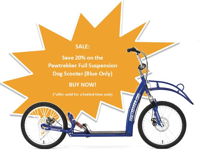 SPECIAL OFFERS: SAVE 20% on PAWTREKKER DOG SCOOTERS