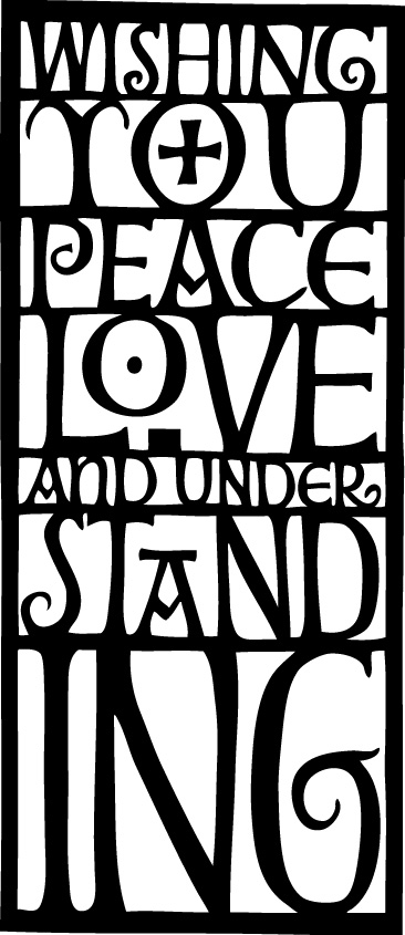 Peace love and understanding