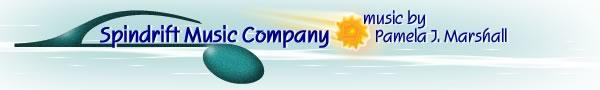 Spindrift Music Company banner - music by Pamela J Marshall