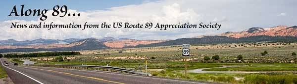 Along 89...News & Information from the US Route 89 Appreciation Society