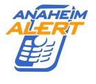 Anaheim Alert