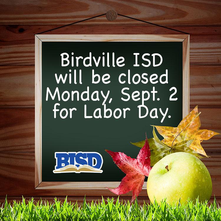 Birdville Isd B News 8 30 13 Labor Day Holiday