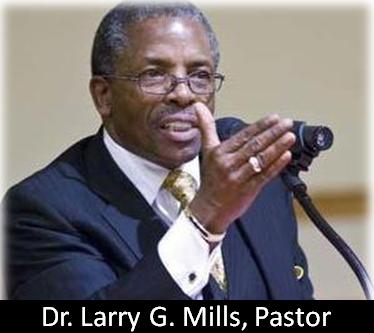 Dr. Larry G. Mills, Pastor
