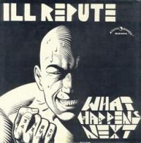 Ill Repute - Next