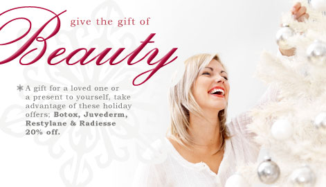 Holiday Specials On Botox Juvederm Restylane Radiesse