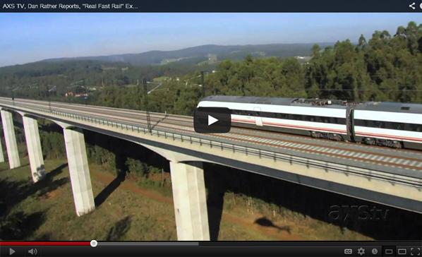 Dan Rather on High Speed Rail