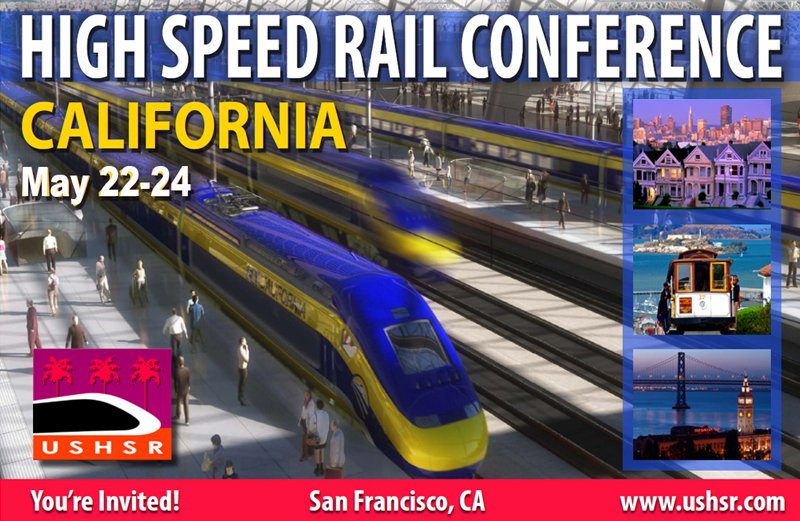 High Speed Rail Conference - San Francisco