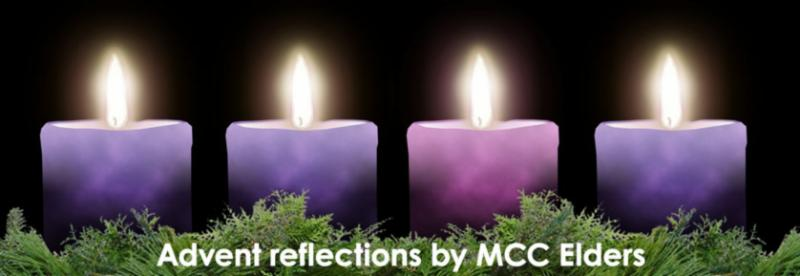 Advent reflections by MCC Elders