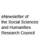 eNewsletter of the Social Sciences and Humanities Research Council