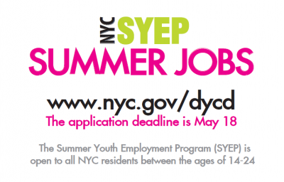 NYC Summer Youth Employment Summer Jobs The application deadline is May 18