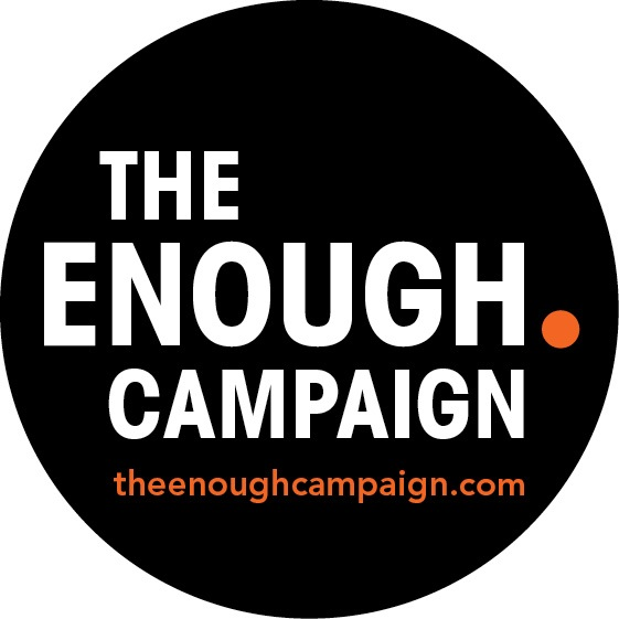 The ENOUGH Campaign